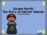 Escape North:The Story of Harriet Tubman