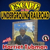 Black History Escape Room Activity Harriet Tubman and the Underground Railroad