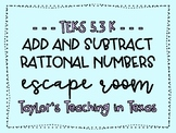 Escape Room: Add & Subtract Rational Numbers (TEKS 5.3K)