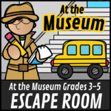 Escape Room: At the Museum Math Mystery Grades 3-5