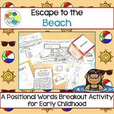 Escape Room: Beach! Positional Words Breakout Activity