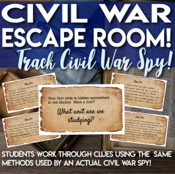 Escape Room (Break out) Civil War - Students chase a Confederate Spy!
