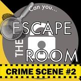 CSI Forensics 2 Escape Room