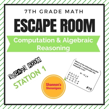Escape Room- Computation and Algebraic Reasoning