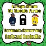 Digital Escape Room-Decimals--Converting Tenths and Hundredths-On Google Forms