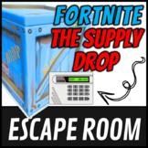 Escape Room: Fortnite: The Supply Drop