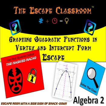 Escape Room | Graphing Quadratic Functions in Vertex and Intercept Form