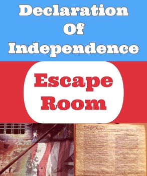 Escape Room- History Thief:  Who Stole the Declaration of Independence ?
