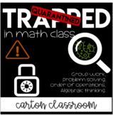 Quarantined Math Problem Solving Escape Room