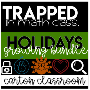 Escape Room Math - Trapped In Math Class Bundle (HOLIDAYS & time of year themes)