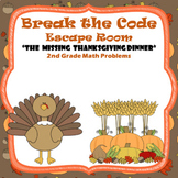 Escape Room (Missing Thanksgiving)-2nd Grade Math Computation & Word Problems