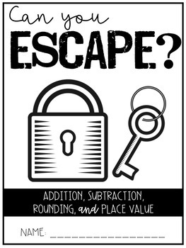 Escape Room Rounding, Adding, and Subtracting
