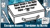 """Escape Room:  """"También la lluvia"""""""