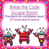 Escape Room (Valentine's Robots)-2nd Grade Math Computation & Word Problems