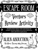 Escape Room: Vectors Review Activity (Alien Abduction)
