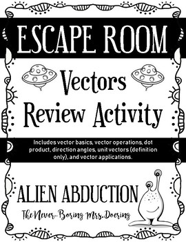 Escape Room: Vectors Review Activity (Alien Abduction)