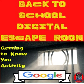 Back to School-Escape Room on Google Forms-Getting to Know You Activity