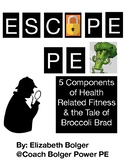 Escape Rooms for PE: 5 Health Related Fitness Components