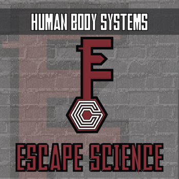 Escape Science - Human Body Systems - Escape Room - Distance Learning Compatible