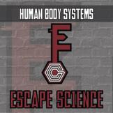 Escape Science - Human Body Systems - Escape Room - Distan