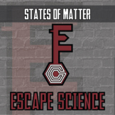 Escape Science - States of Matter - Escape the Room Style Activity