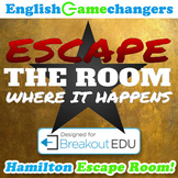 Escape The Room Where it Happens: Hamilton Escape Room (Breakout EDU)