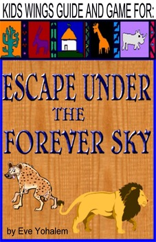 Escape Under the Forever Sky by Eve Yohalem   SURVIVAL IN AFRICA!