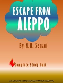 Escape from Aleppo by N.H. Senzai Novel Study Unit (Editable)