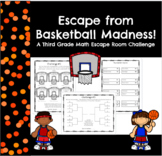 Escape from Basketball Madness-A Basketball Themed 3rd Grade Escape Room