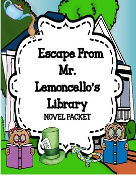 Escape from Mr. Lemoncello's Library Novel Study Unit