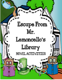 Escape from Mr. Lemoncello's Library - Activities - Distance Learning