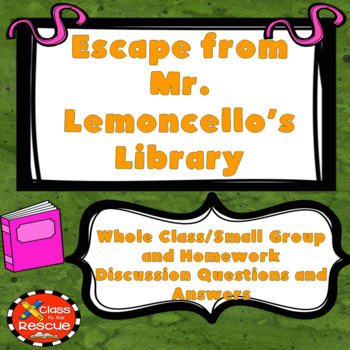 Escape from Mr. Lemoncello's Library Questions and Answers