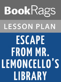 Escape from Mr. Lemoncello's Library Lesson Plans