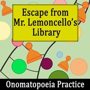 Escape from Mr. Lemoncello's Library - Onomatopoeia Practice