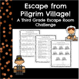 Escape from Pilgrim Village-A 3rd Grade Math Thanksgiving Escape Room
