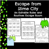 Escape from Slime City-An Editable Classroom Rules Challenge