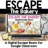 Escape the Bakery Digital Escape Room for Google Classroom