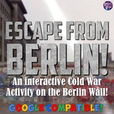 Escape the Berlin Wall Lesson