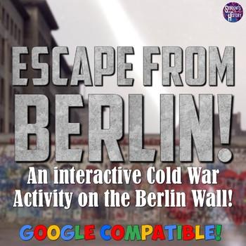Escape the Berlin Wall Lesson