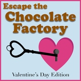 Escape the Chocolate Factory: A Valentine's Day Escape Room Activity (NO PREP)