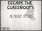 Escape the Classroom: All About Arrays