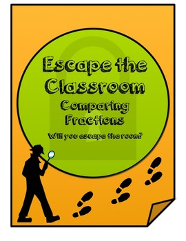 Escape the Classroom: Comparing Fractions