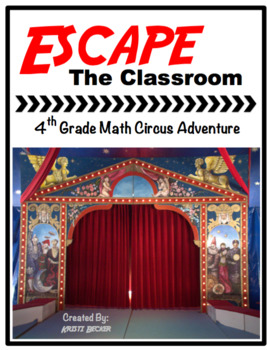 Escape the Classroom Math Circus
