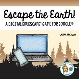 Escape the Earth: A Digital EduEscape™ Breakout Game for Google®
