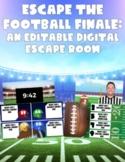Escape the Football Finale:  An Editable Football Themed D