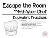 "Escape the Room: ""Math""ster Chef -Comparing and Equivalent Fractions (4th Grade)"