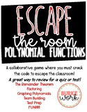 Escape the Room: Polynomial Functions (A Review Game)