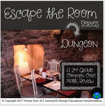 Escape Room Series (Dungeon) A Second Grade Common Core Math Review