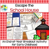 Escape the School House! End-of-Year Breakout Activity