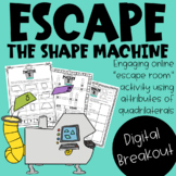 Escape the Shape Machine! Attributes of Quadrilaterals Dig